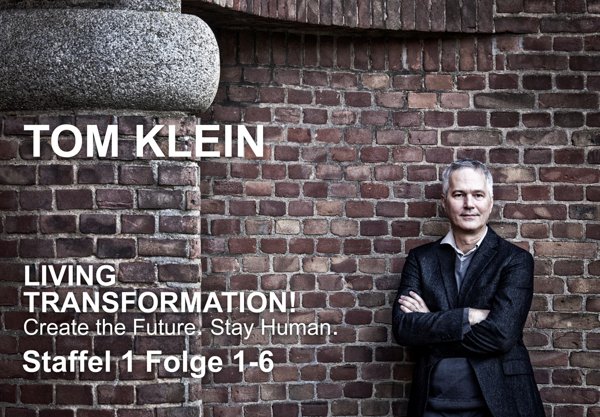 Tom Klein | Podcast | Living Transformation
